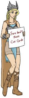 Brunhild holds a silly cue card - cue cards are the alternate way to communicate with your audience